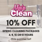 10% OFF SPRING CLEANING PACKAGES with Miss'es Clean