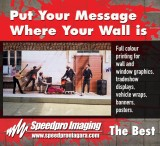 Put Your Message Where Your Wall is